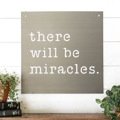 """Miracles"" Sign - Magnolia Market 