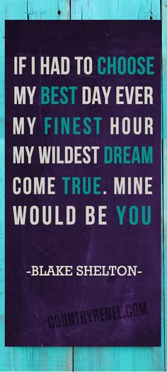Blake Shelton Lyrics - Songs - Mine Would Be You