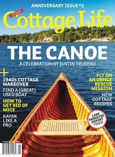 Cottage Life | Offers advice and information for those living in cottages. The goal of the magazine is to enhance and preserve the quality of cottage living, and is full of tips and ideas to make time at the lake not only easier, but more fun. | Cottage Life Canada, May 2012 issue