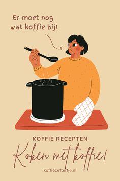 Koffie recepten: koken met koffie inspiratie Movie Posters, Film Poster, Popcorn Posters, Film Posters