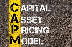 Capital asset pricing model (CAPM) || Image source: http://previews.123rf.com/images/stanciuc/stanciuc1504/stanciuc150400868/38834528-Business-Acronym-CAPM-Capital-asset-pricing-model-Yellow-paint-line-on-the-road-against-asphalt-back-Stock-Photo.jpg