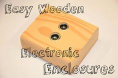 Easy 2x4 Electronics Enclosures