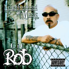 Lil Rob - Neighborhood Music [New CD] Explicit Estilo Cholo, Chicano Rap, Rap Albums, Your Music, Music Music, Breaking Bad, Aesthetic Pictures, Hot Guys, Hot Men