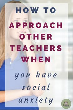 Working with your colleagues is an essential part of being a teacher, but it's hard if you suffer from social anxiety. Here are five ways to overcome that. teaching | teachers | working with other teachers | how to work with teachers | social anxiety at school | teacher anxiety | teacher collaboration