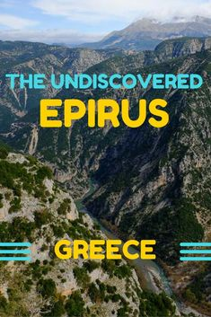 Greece Beyond the Beaches: the Undiscovered Epirus. #greecetravel