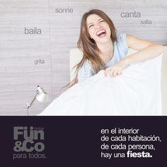 No busques demasiado, la felicidad está siempre presente en tu HOGAR FUN&Co. Esto lo puedes leer cantando !!! FUN&Co. PARA TODOS !!!