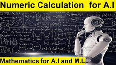 Numeric Calculation for AI in Easiest Method | Mathematics for AI What Is Deep Learning, Artificial Intelligence Course, Introduction To Machine Learning, Supervised Learning, Ai Applications, Logistic Regression, Linear Regression, Decision Tree