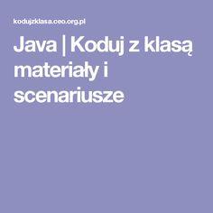 Java | Koduj z klasą  materiały i scenariusze