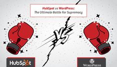 We're going you to provide you with the most in-depth comparison of HubSpot vs WordPress based on various features.