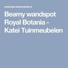 Beamy wandspot Royal Botania - Katei Tuinmeubelen