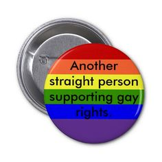 Support Gay Rights Buttons