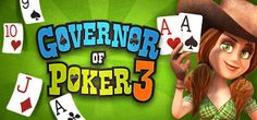 Governor of Poker 3  Free Download               Governor of Poker 3 Free Download For PC    Govern...