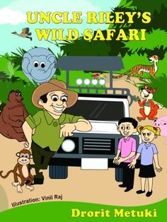 Idioms for Kids: Uncle Riley's Wild Safari (Well Educated Children's Books Collection Book 1) by Drorit Metuki, http://www.amazon.com/dp/B00CC91RU4/ref=cm_sw_r_pi_dp_04Mvub0XWW3HR