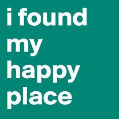 i-found-my-happy-place (800×800)