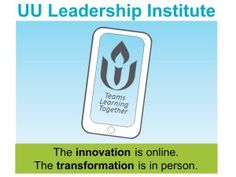 The UU Leadership Institute. Transform yourself and your congregation to ensure that liberal religious values will have more impact in the world.  Design your own learning plan and earn badges as you deepen your faith, connect with other UU leaders and grow your congregation.  Online seminars, on-demand resources, peer learning groups and local in-person communities