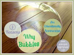 8 Reasons Why Bubbles are Educationally Awesome via Under Gods Mighty Hand