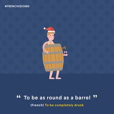 """Être rond comme une barrique"" - To be completely drunk English Talk, English Fun, English Class, English Lessons, Learn English, English Language, English Grammar Worksheets, Grammar And Vocabulary, English Idioms"