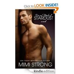 .99 : We are Made of Stardust eBook: Mimi Strong: Kindle Store https://www.facebook.com/romanceaddicts