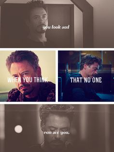 """""""You look sad when you think that no one can see you."""" Quote from Sherlock…but wait! He played Sherlock in the movies! But here he is Tony Stark… Marvel Quotes, Marvel Memes, Marvel Avengers, Avengers Quotes, Seeing You Quotes, X Men, Scott Lang, Andrew Scott, Iron Man Tony Stark"""