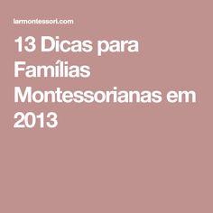 13 Dicas para Famílias Montessorianas em 2013
