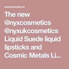 The new @nyxcosmetics @nyxukcosmetics Liquid Suede liquid lipsticks and Cosmic Metals Lip Creams are HOT FIRE 👄🔥 Shades worn: -Downtown Beauty liquid suede - Speed of Light Cosmic Metal Lip Cream | Thuy Le | NYX US
