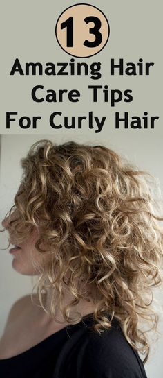 13 Basic Curly Hair Care Tips | curlyhairstyles2015.tumblr.com