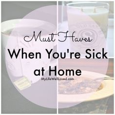 Must Haves when you're sick at home. This is a great list to create a gift basket for a sick friend to cheer them up or a checklist to have on hand when you or your family gets sick. #DIY #Sick
