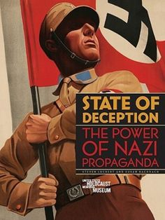 State of Deception : the power of nazi propaganda