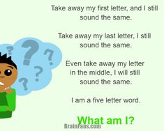 Take away my first letter, and I still sound the same.  Take away my last letter, I still sound the same.  Even take away my letter in the middle, I will still sound the same.  I am a five letter word.  What am I?