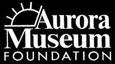 Aurora History Museum - Free!