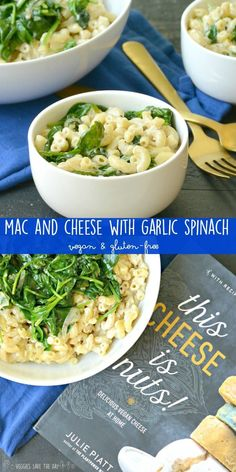 Mac and Cheese with Garlic Spinach is an easy and delicious recipe from This Cheese Is Nuts! by Julie Piatt. It's dairy-free, gluten-free and vegan. via @VeggiesSave