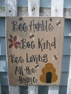 Primitive Bee Humble Hand Painted Sign GCC4563 by GainersCreekCrafts on Etsy https://www.etsy.com/listing/182657343/primitive-bee-humble-hand-painted-sign