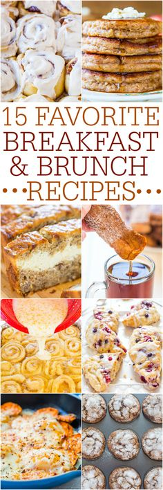 15 Favorite Breakfast and Brunch Recipes - Fast and easy tried-and-true recipes that everyone will love! Great ideas for #Easter and #MothersDay #Brunch !