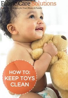Toys have a way of getting dusty, dingy, and downright dirty. Here, our top tips for keeping them clean.