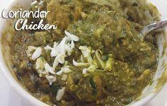 Tasty Appetite: Coriander Chicken Recipe / How to make Coriander C...