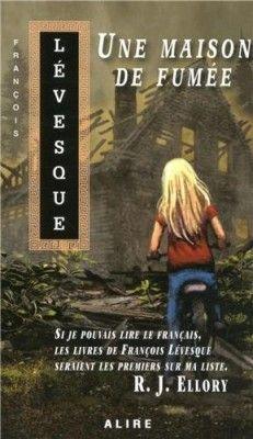 Découvrez Une maison de fumée, de Francois Levesque sur Booknode, la communauté du livre