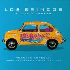 LOS BRINCOS - Reserva Especial