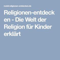 Religionen-entdecken - Die Welt der Religion für Kinder erklärt