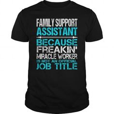 Awesome Tee For Family Support Assistant - #v neck tee #tee cup. WANT THIS => https://www.sunfrog.com/LifeStyle/Awesome-Tee-For-Family-Support-Assistant-123493005-Black-Guys.html?68278