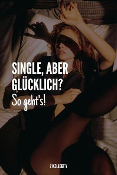 Allein, aber glücklich? So geht's! ❤️ Thats Not My, Coaching, Meditation, Lifestyle, Fitness, Blog, Partner, Quotes, Positive Thoughts
