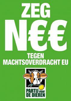 Zeg N€€ tegen machtsoverdracht EU