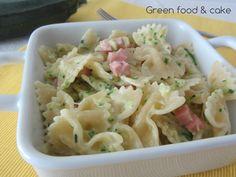 Farfalloni con zucchine e prosciutto | Green food & cake