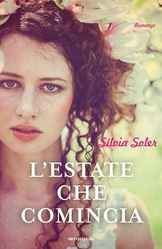 """Insaziabili Letture: Anteprima: """"L'ESTATE CHE COMINCIA"""" di Silvia Soler..."""