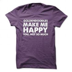 Goldendoodles Make Me Happy - #green hoodie #geek t shirts. I WANT THIS => https://www.sunfrog.com/Funny/Goldendoodles-Make-Me-Happy-Purple-48497214-Guys.html?60505