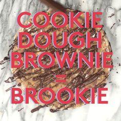 Cookie dough brownie: aka BROOKIE