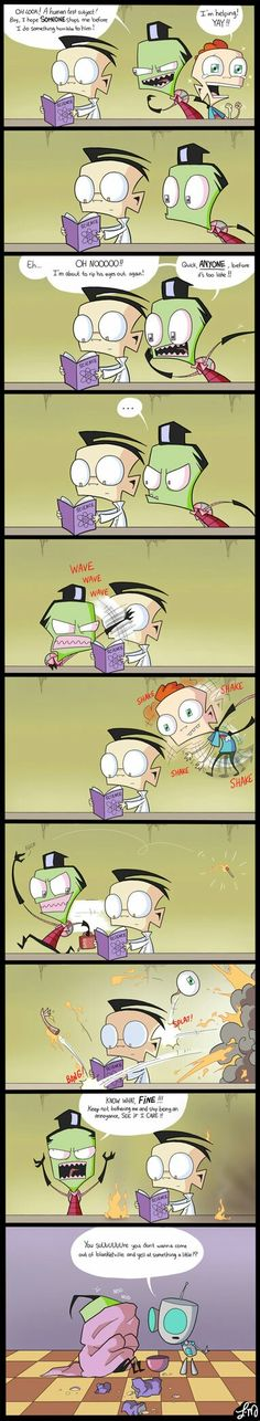 Poor Zim, All he wanted is some attention                   Invader Zim, Zim, Dib, Keef, Bestest Friends, Rivals, ZaDr ?, ZaKr ?
