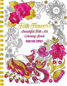 Folk Flowers: Beautiful Folk Art Coloring Book by Anneline Sophia http://www.amazon.co.uk/dp/1517788269/ref=cm_sw_r_pi_dp_uuEjwb1Q8V9QF
