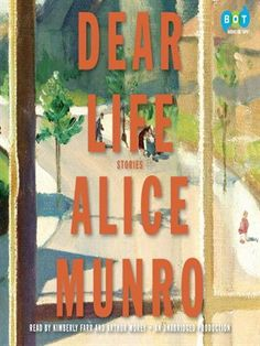 Alice Munro was just awarded the 2013 Nobel Prize for Literature.   A brilliant new collection of stories from one of the most acclaimed and beloved writers of our time..