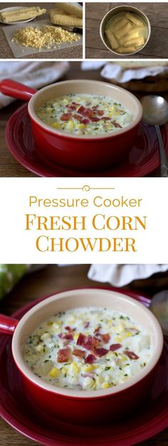 Pressure Cooker Fresh Corn Chowder made with fresh corn cut from the cob, a corn broth that's made from the cobs, and loaded with potatoes and bacon.