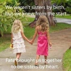 Sisters by heart. ♥